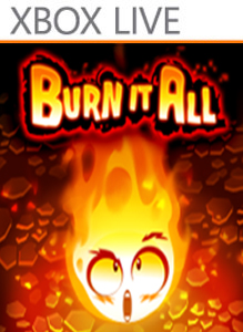 Burn it All!