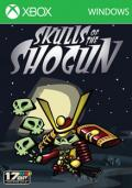 Skulls of the Shogun (Win 8)