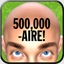500,000aire! Achievement