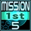5 missions clear [1st Operation] Achievement