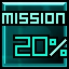 20% of mission complete   Achievement