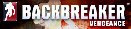 Backbreaker: Vengeance Video Game Trailers